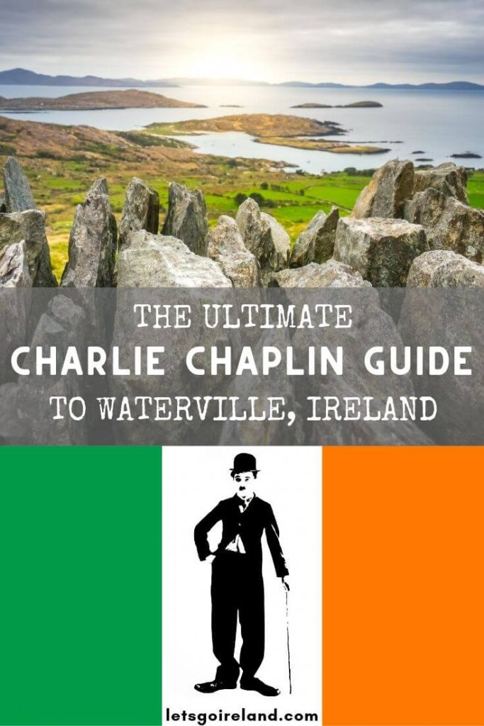 The Ultimate Charlie Chaplin Guide to Waterville, Ireland