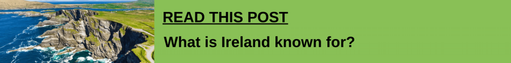 What is Ireland known for link