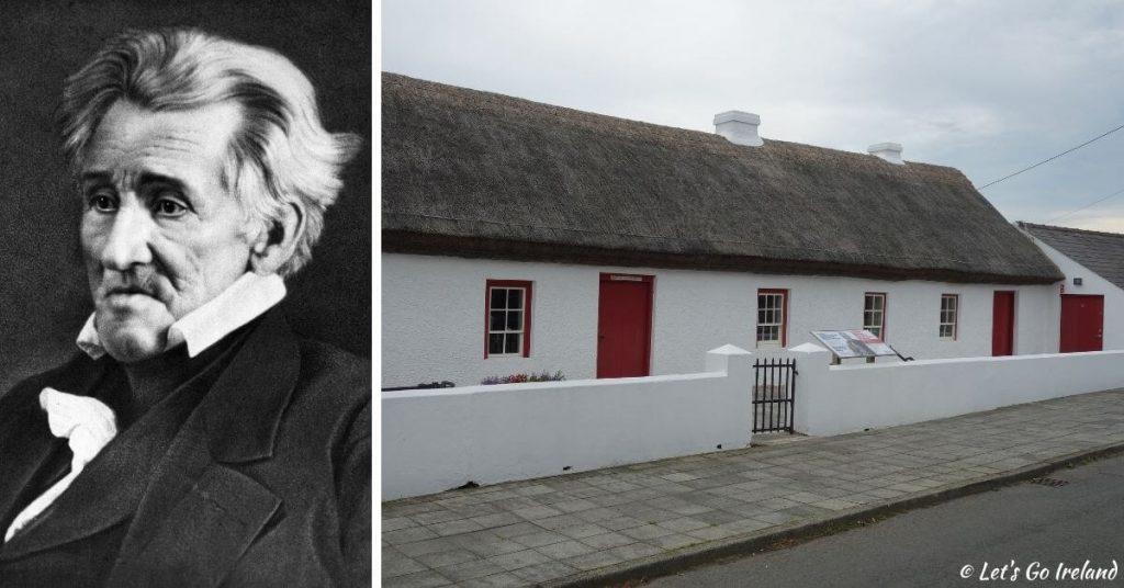 President Andrew Jackson's parents' cottage in Boneybefore, County Antrim.