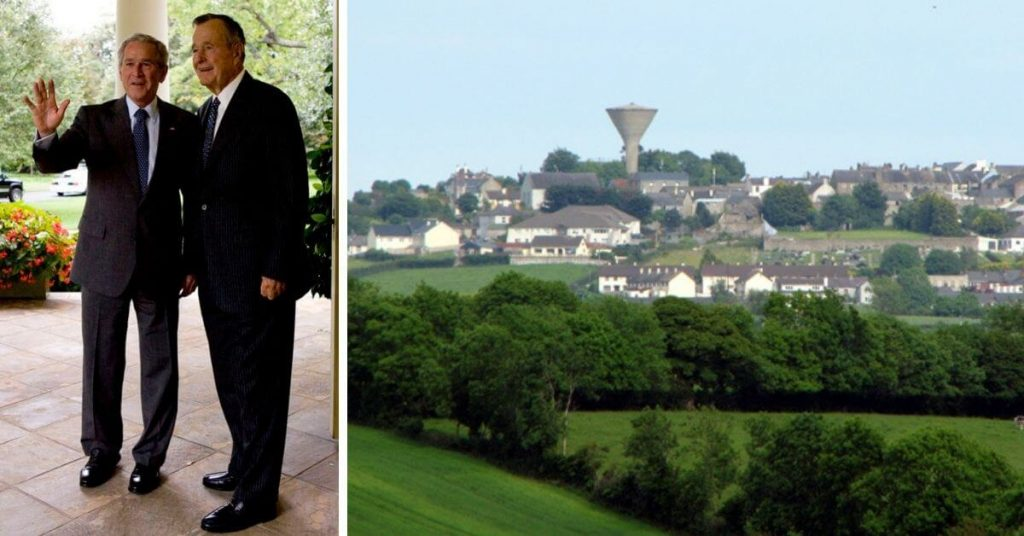 George Bush Sr. and his son have family connections that can be traced back to Rathfriland, County Down, in Northern Ireland.
