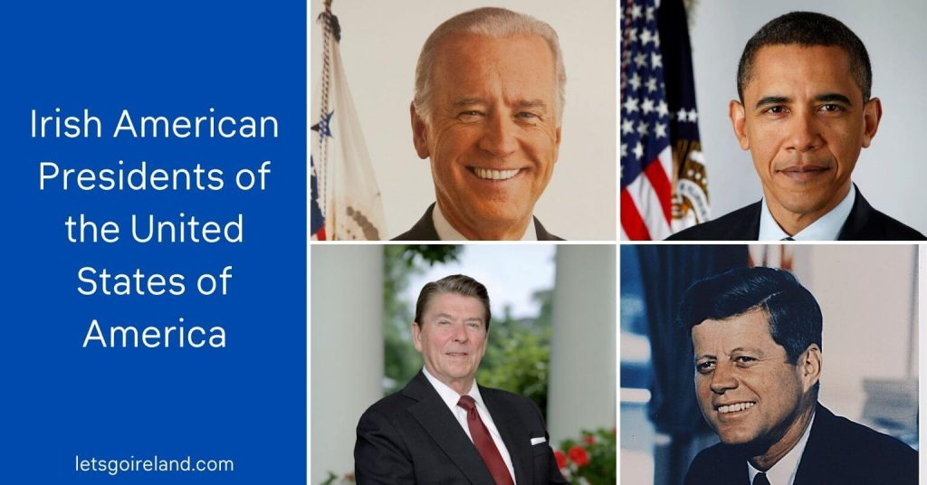Feature image of Irish American Presidents with Irish roots.