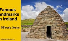 Famous Landmarks in Ireland you should visit
